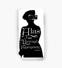 Alas, I am Beyond Impropriety  Samsung Galaxy Case/Skin