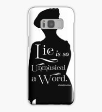 Lie is so Unmusical a Word Samsung Galaxy Case/Skin
