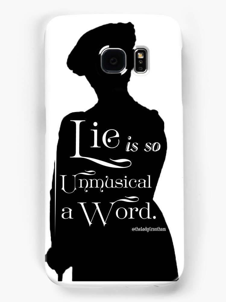 Lie is so Unmusical a Word by Dowager Countess