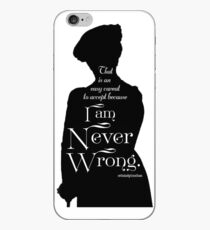 That is an Easy Caveat to Accept, Because I am Never Wrong iPhone-Hülle & Cover