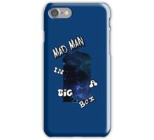 Mad Man In A Big Blue Box iPhone Case/Skin