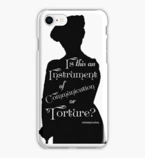 Is This An Instrument of Communication or Torture? iPhone Case/Skin