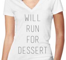 Will Run for Dessert Women's Fitted V-Neck T-Shirt