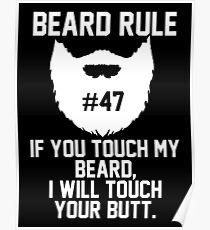 Beard Rule #47 Poster