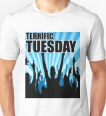 Terrific Tuesday Unisex T-Shirt