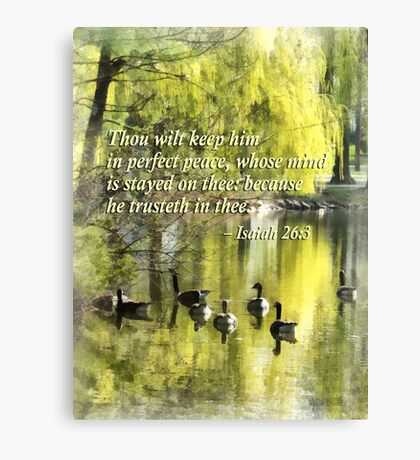 Isaiah 26 3 Thou Wilt Keep Him In Perfect Peace Canvas Print