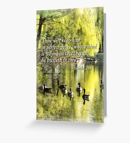 Isaiah 26 3 Thou Wilt Keep Him In Perfect Peace Greeting Card