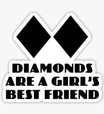 Diamonds are a Girl's Best Friend Sticker
