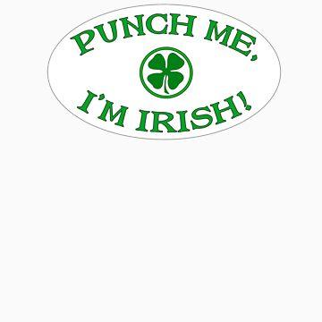 Punch Me, I'm Irish by iClub