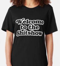Willkommen in der Shitshow Slim Fit T-Shirt
