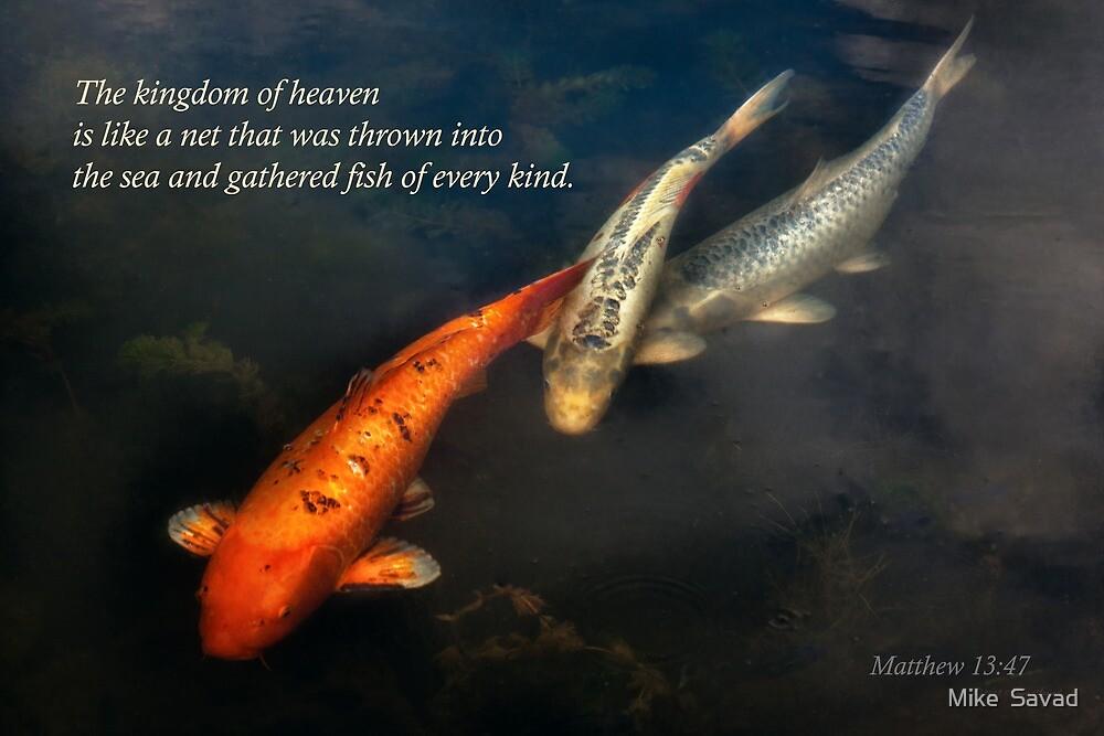 Inspirational - Gathering fish of Every kind - Matthew 13-47 by Michael Savad