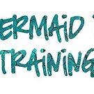 «Mermaid in Training» de laneboston