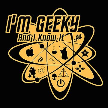 I'm Geeky And I Know It by NaomiSS