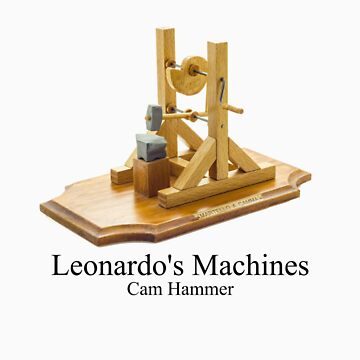 Leonardo's Machines Cam Hammer by fpwing