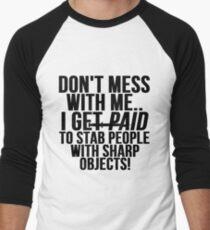 Funny Nurse Shirt Men's Baseball ¾ T-Shirt