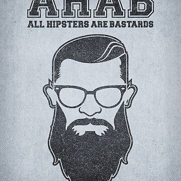 ALL HIPSTERS ARE BASTARDS - Funny (A.C.A.B) Parody  von badbugs