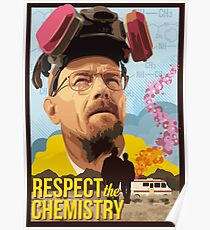 Respect the Chemistry  Poster
