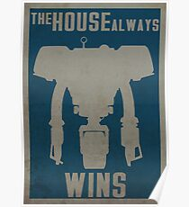 The House Always Wins Poster