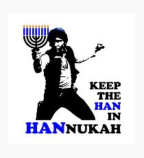 Keep the Han in Hannukah Photographic Print