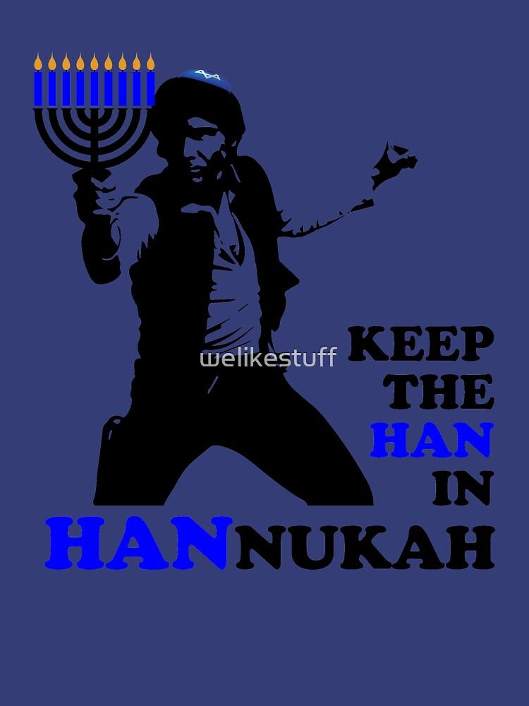 Keep the Han in Hannukah by welikestuff
