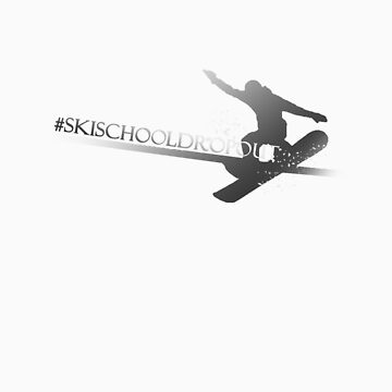 Ski School Dropout (Grind) by SiCtM