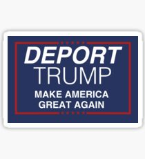 Pegatina Deport Trump: hacer que Estados Unidos vuelva a ser grandioso