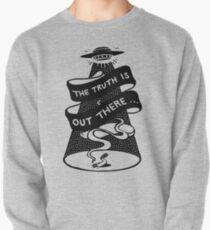 The Truth Is Out There Pullover