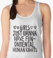 Girls Just Wanna Have Fun(damental Human Rights) Women's Tank Top