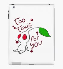 Too Toxic For You iPad Case/Skin