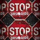 STOP DESMOIDS — ASPHALT by DESTINATIONX