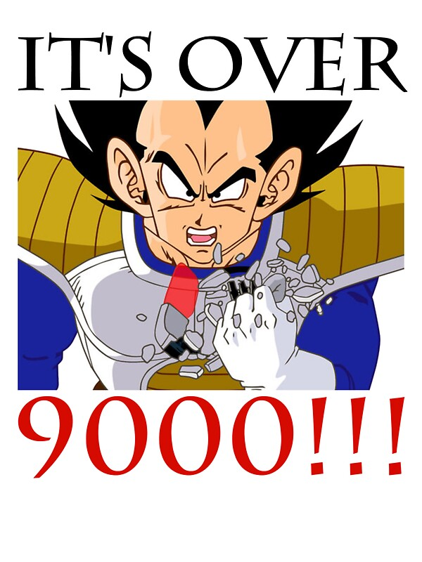 Its over 9000 by i8cliff