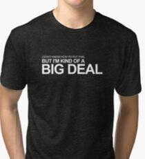 Anchorman - Ron Burgundy - I'm Kind of a Big Deal Tri-blend T-Shirt