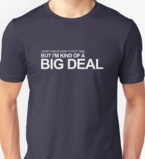 Anchorman - Ron Burgundy - I'm Kind of a Big Deal Unisex T-Shirt