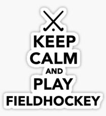 Keep calm and play Field Hockey Sticker