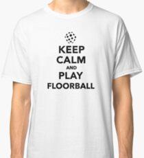 Keep calm and play Floorball Classic T-Shirt