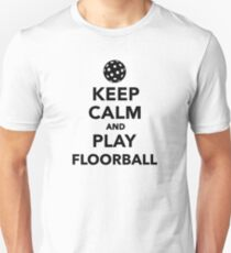 Keep calm and play Floorball T-Shirt