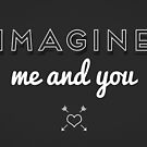 imagine me and you by Jane Mathieu