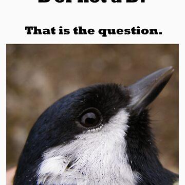 B or not a B? Great Tit dilemma ( dark print ) by Merlin13
