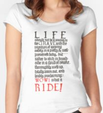 What a ride Women's Fitted Scoop T-Shirt