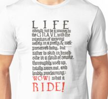 What a ride Unisex T-Shirt