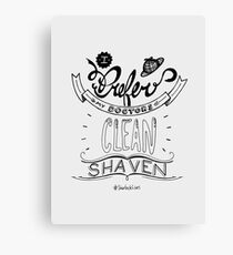 I prefer my doctors clean shaven. Canvas Print