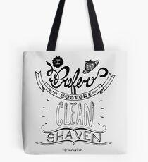 I prefer my doctors clean shaven. Tote Bag