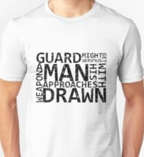 Guard Might Get Nervous... T-Shirt
