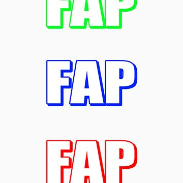Fap  by FlamingPotato