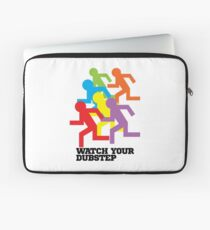 Watch Your Dubstep Laptop Sleeve