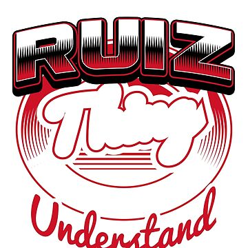 it is RUIZ thing you wouldn't understand by jeremon