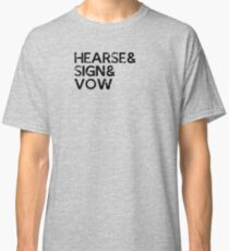 HEARSE & SIGN & VOW /on light colours/ Classic T-Shirt