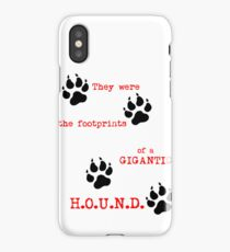 The Footprints of a Gigantic H.O.U.N.D. iPhone Case/Skin