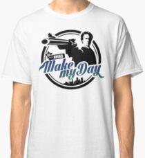 Make my day Classic T-Shirt