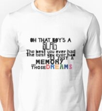 Just a memory and those dreams Unisex T-Shirt